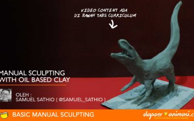 Dapoer Animasi : Seri Manual Sculpting : Manual Sculpting with Oil Based Clay