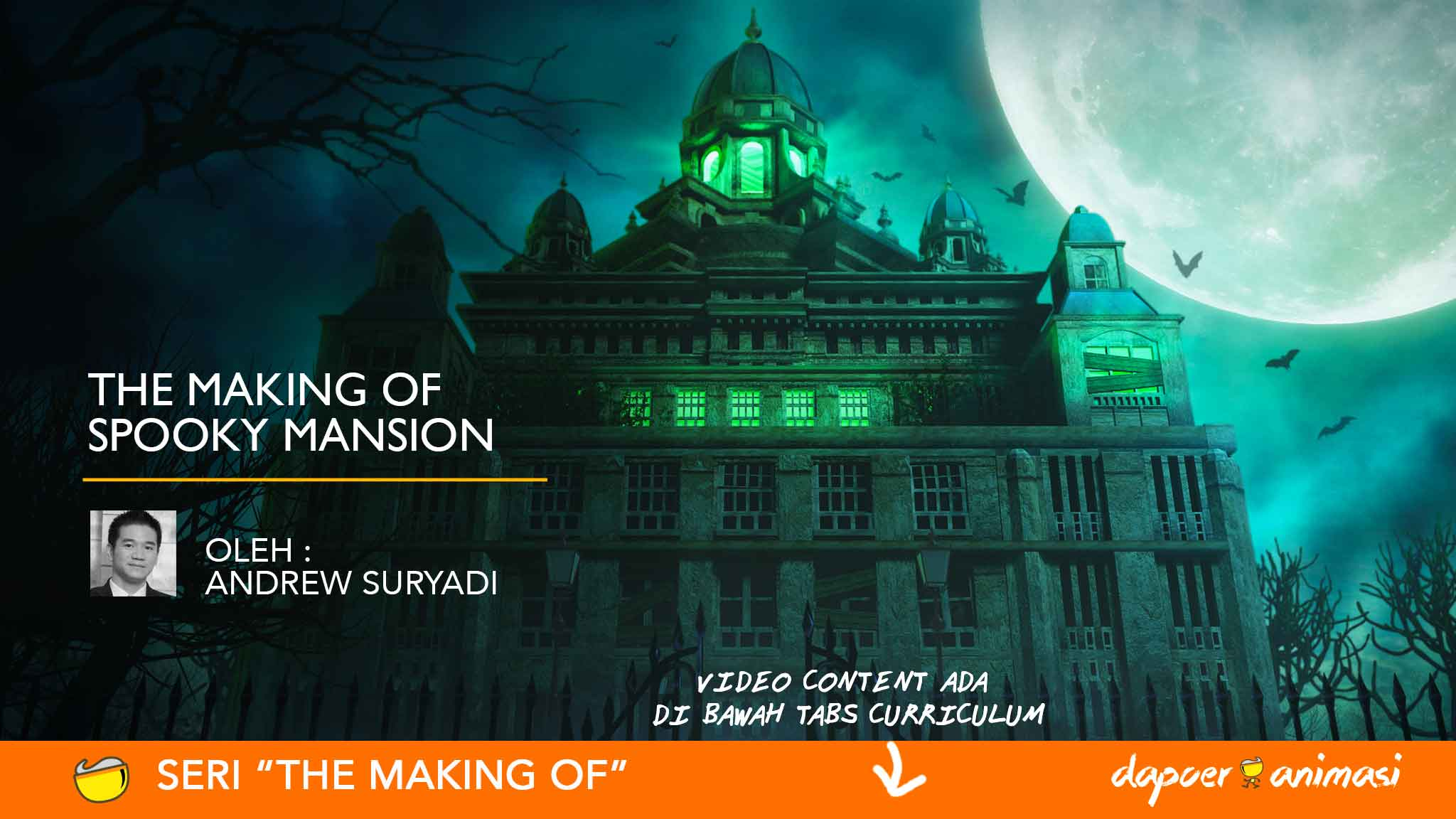 Dapoer Animasi : The Making of Spooky Mansion
