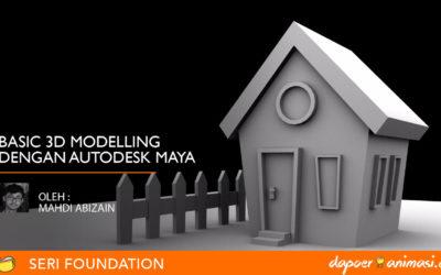 Dapoer Animasi : Basic 3D Modeling Autodesk Maya