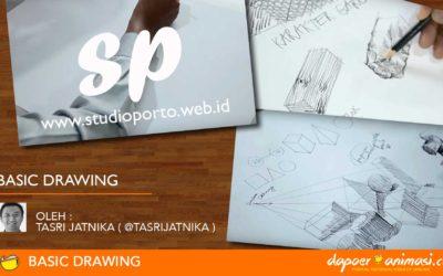 Dapoer Animasi & Studio Porto : Basic Drawing