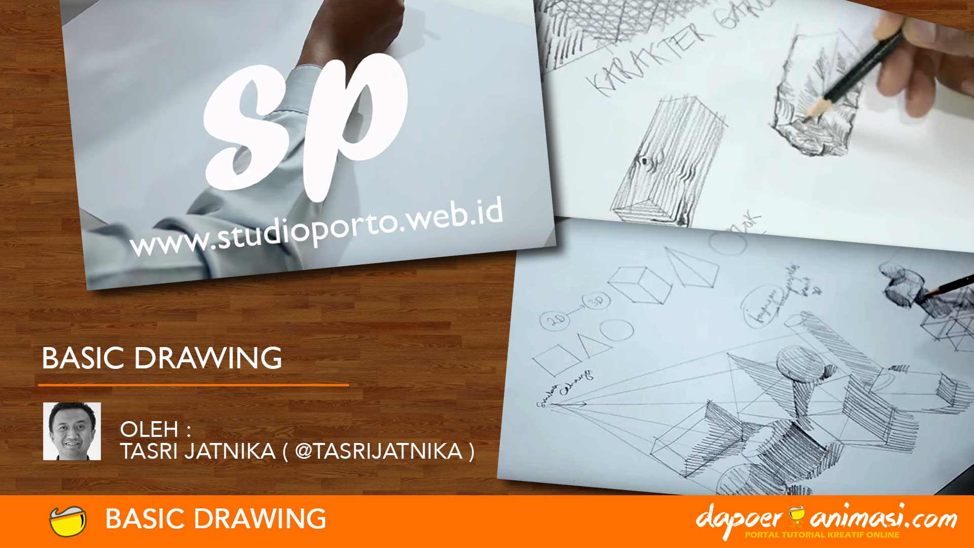 Dapoer Animasi & Studio Porto : Basic Drawing
