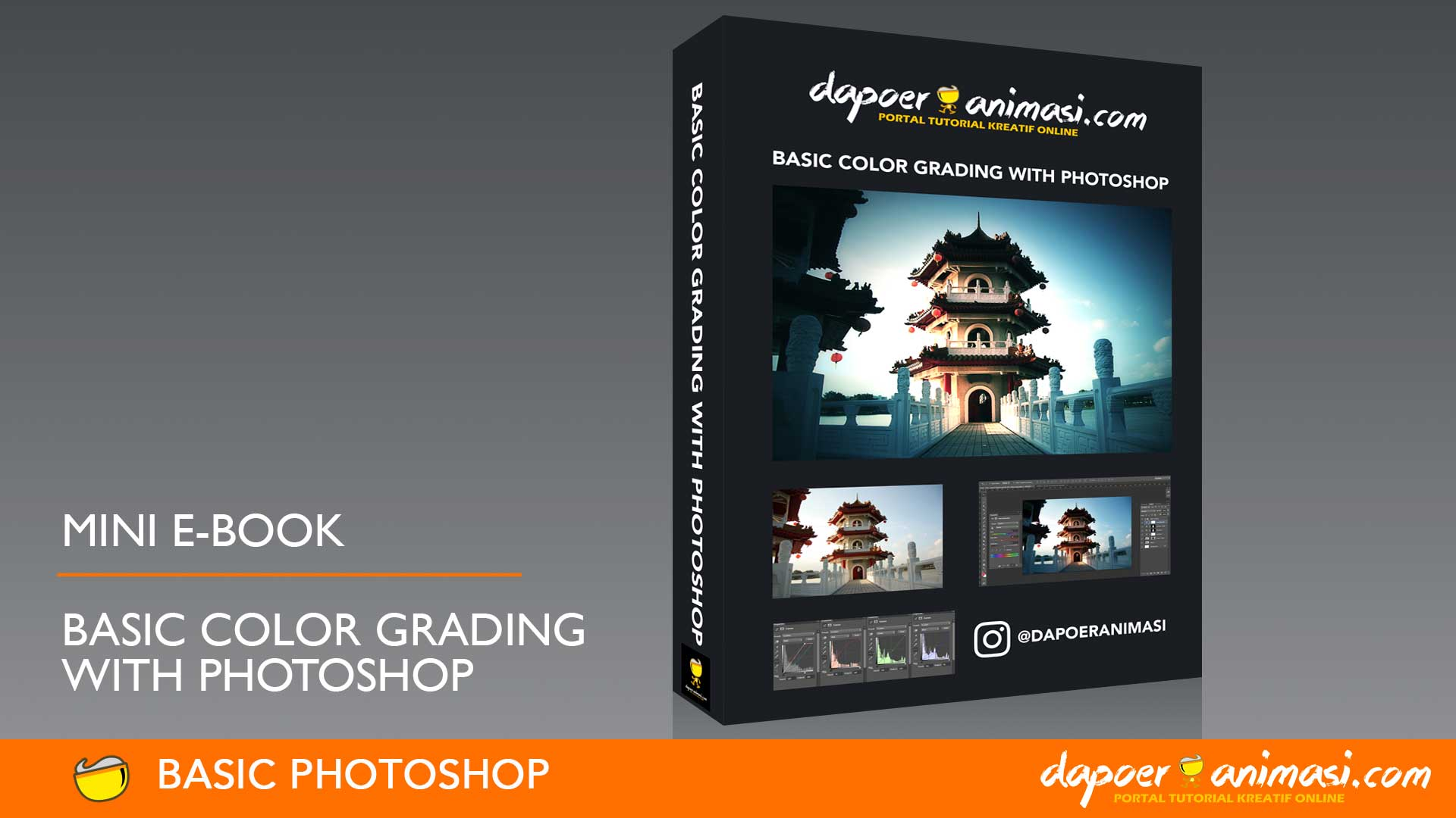 Dapoer Animasi : FREE Mini E-Book – Basic Color Grading with Photoshop
