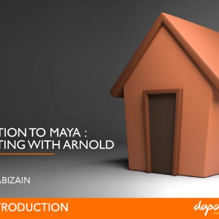 Dapoer Animasi : Introduction to Maya – Basic Arnold