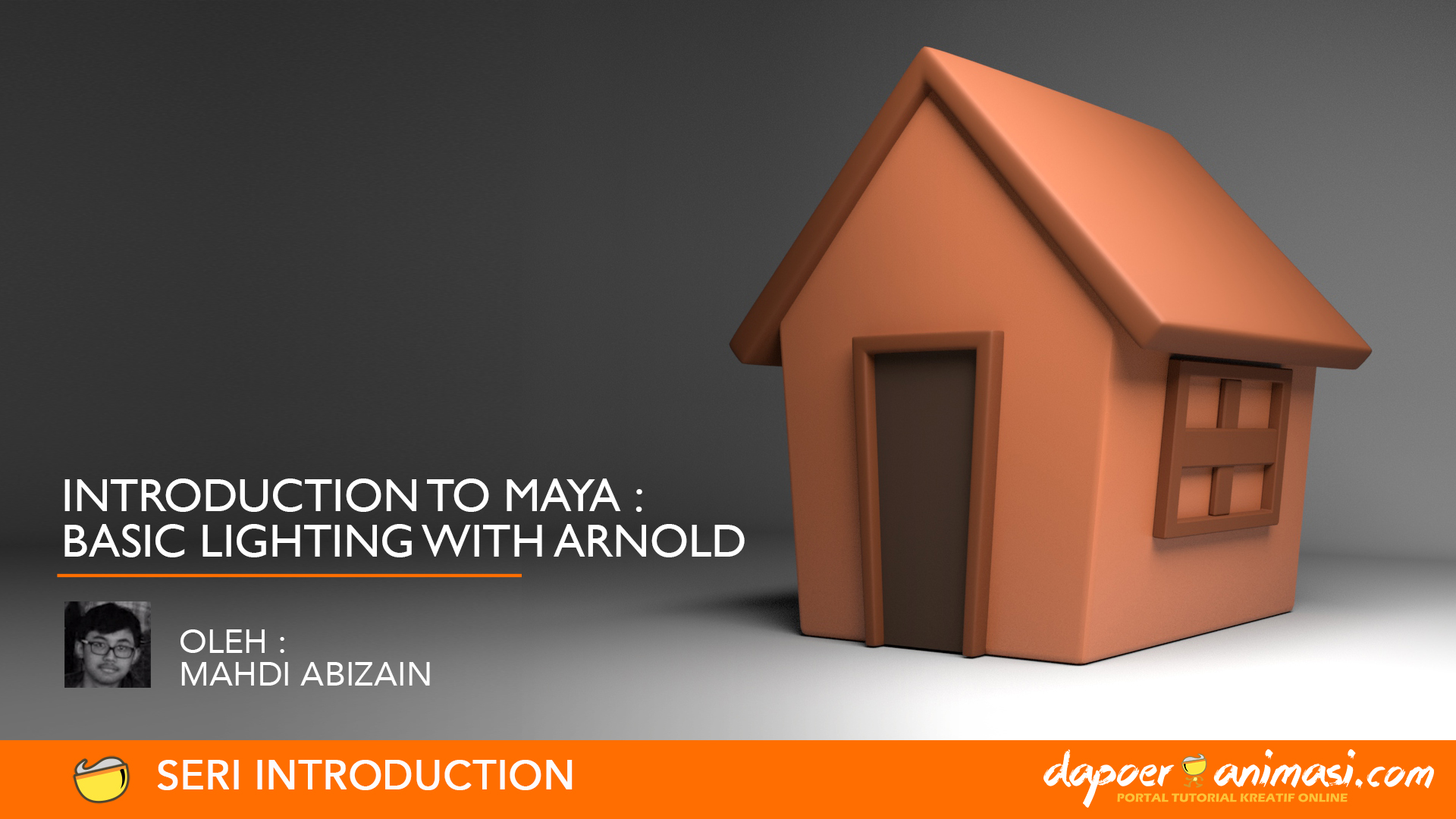Dapoer Animasi : Introduction to Maya – Basic Arnold